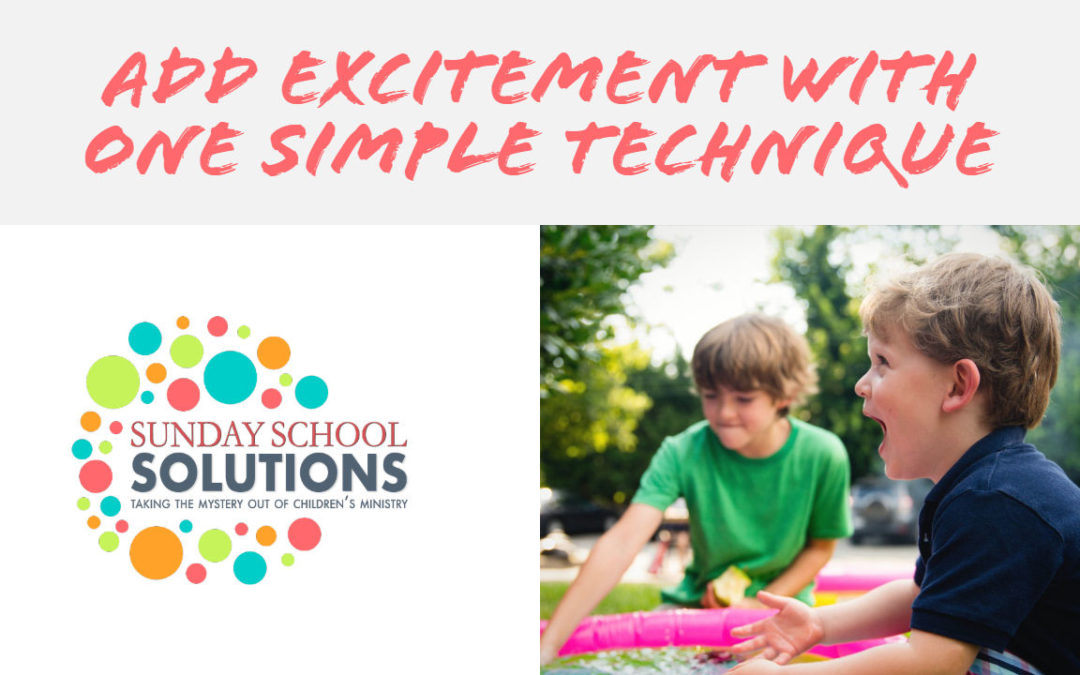 Add Excitement with One Simple Technique
