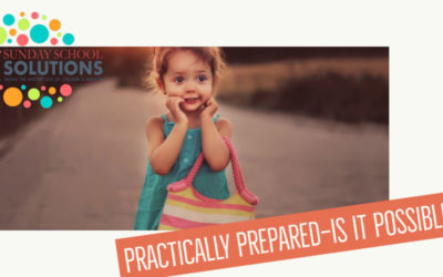 Practically Prepared—Is It Possible?