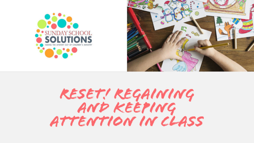 Reset! Regaining and Keeping Attention in Class