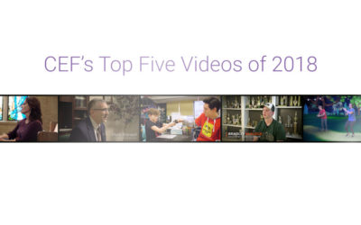 CEF's Top Five Videos of 2018