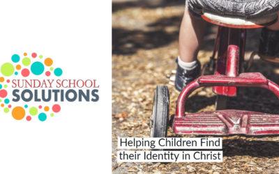 Helping Children Find their Identity in Christ