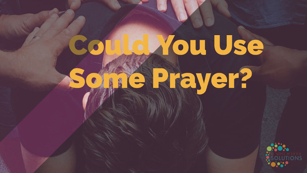 Teacher, Could You Use Some Prayer?