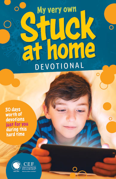 Stuck at Home Devotional | COVID-19 Resources for Children