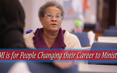 CMI is for People Changing their Career to Ministry