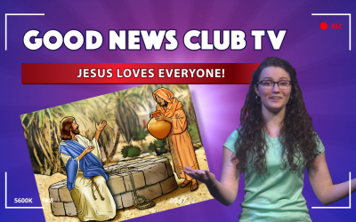 Jesus Loves Everyone! | Good News Club TV S1E4