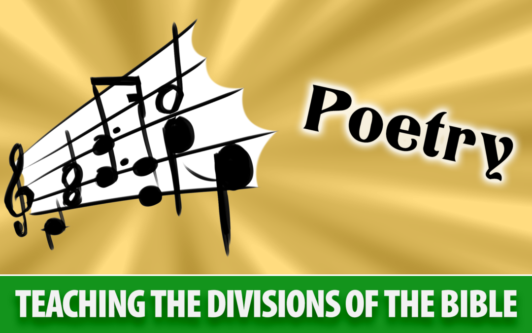 Teaching the Divisions of the Bible: Poetry | Sunday School Solutions