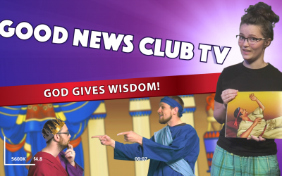 God Gives Wisdom! | Good News Club TV S1E8