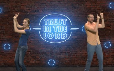 Trust in the Lord (Proverbs 3:5 – 6)