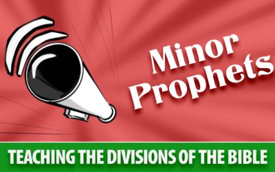 Teaching The Divisions of The Bible: Minor Prophets | Sunday School Solutions
