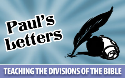 Teaching the Divisions of the Bible: Paul's Letters | Sunday School Solutions