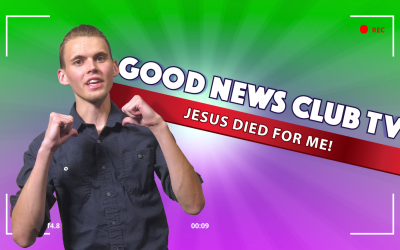 Jesus Died for Me! | Good News Club TV S3E5