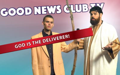 God is the Deliverer | Good News Club TV S4E1