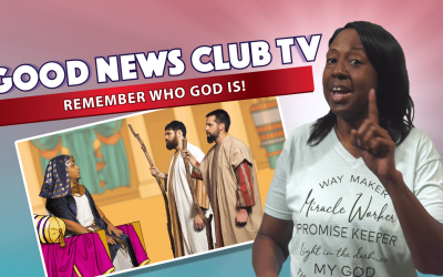 Remember Who God Is | Good News Club TV S4E2