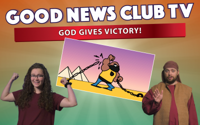 God Gives Victory! | Good News Club TV S5E3