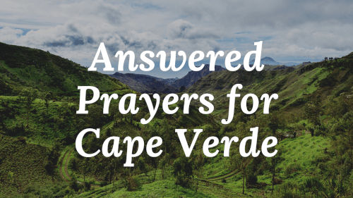 Answered Prayers for Cape Verde